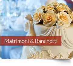 Matrimoni Banchetti